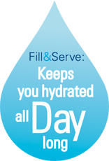 Fill&Serve keeps you hydrated all day long